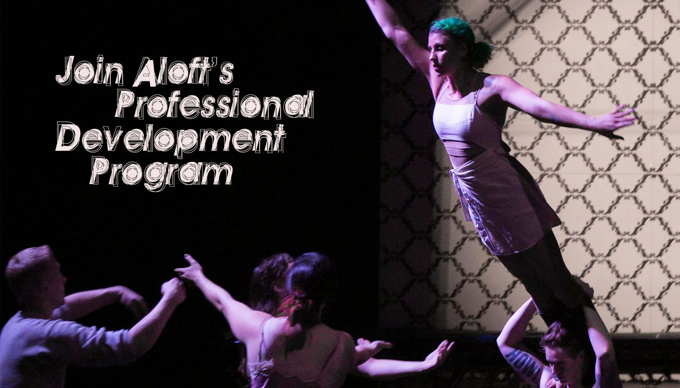 Audition for Aloft's Professional Training Program - Circus Events - CircusTalk