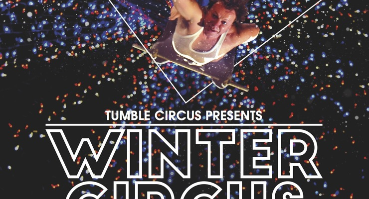 Tumble Circus - Winter Circus - Circus Events - CircusTalk