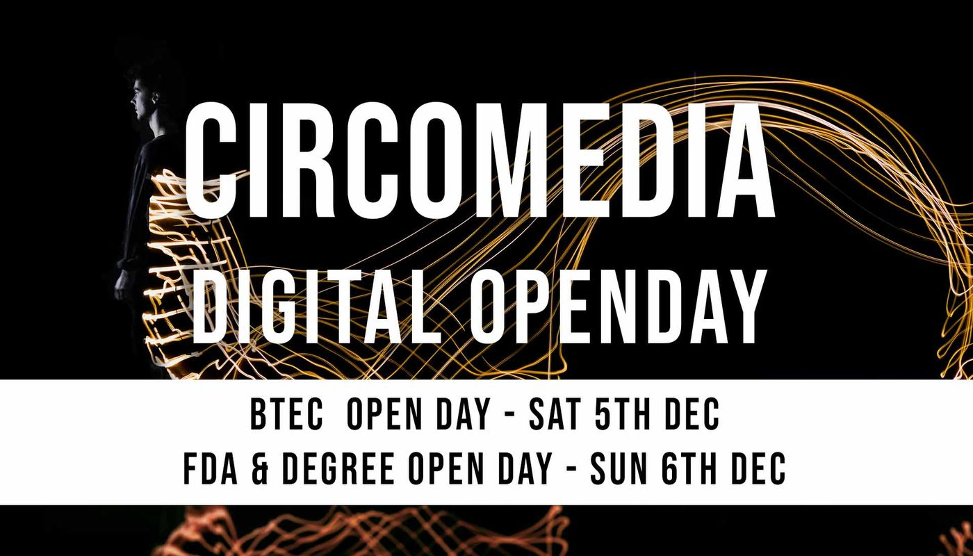 Circomedia Digital Open Day - Degree & BTEC