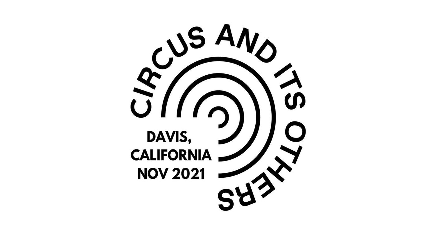 Circus and its Others - Circus Events - CircusTalk
