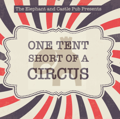 One Tent Short of a Circus - Circus Events - CircusTalk