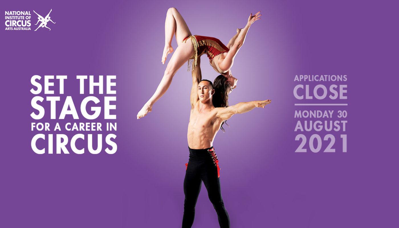 2022 Bachelor of Circus Arts Applications  - Circus Events - CircusTalk