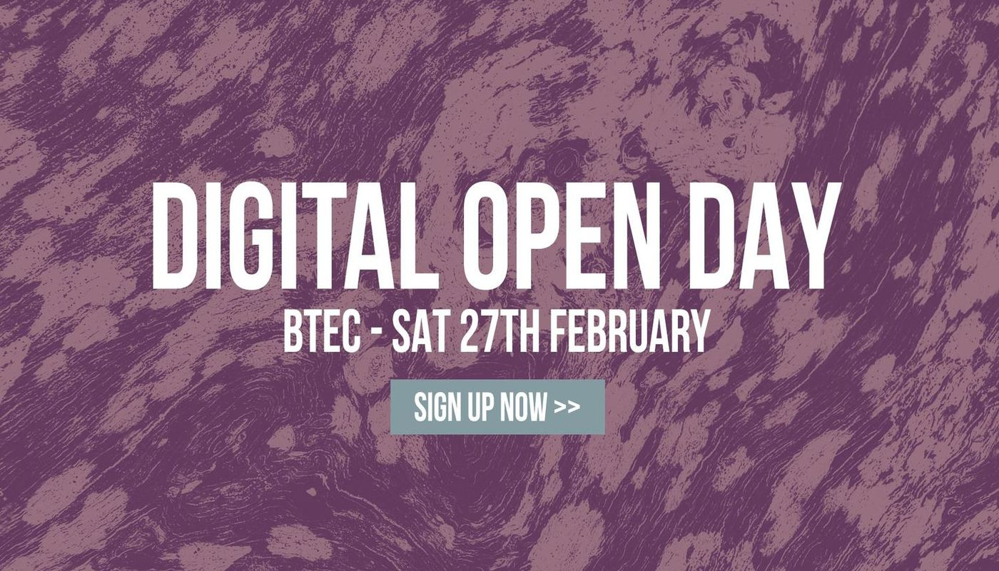 BTEC DIGITAL OPEN DAY - Circus Events - CircusTalk