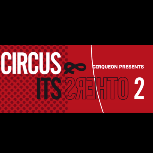 Circus and Its Others II - Circus Events - CircusTalk
