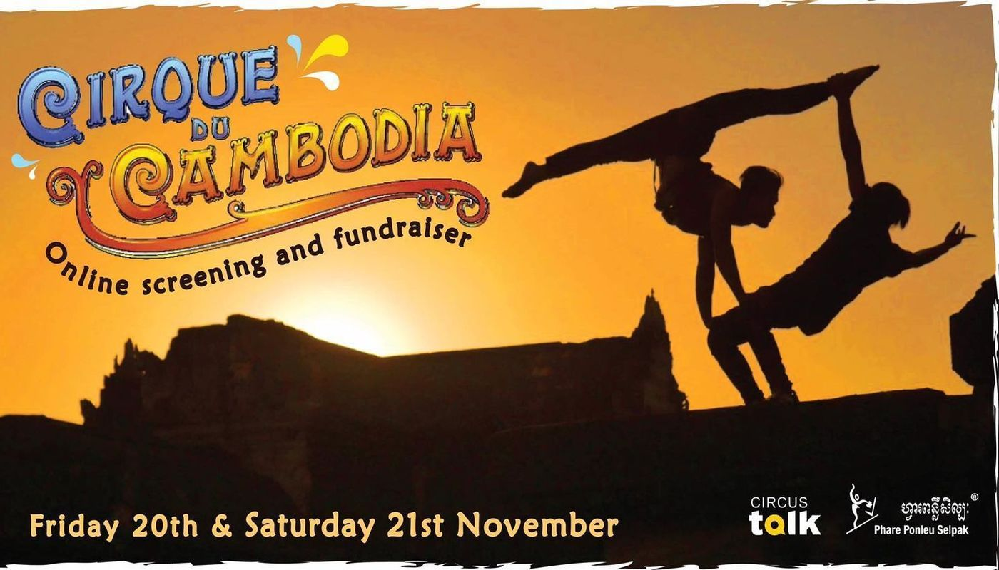"Benefit screening of ""Cirque du Cambodia"" Nov. 20-21 only! - Circus Events - CircusTalk"