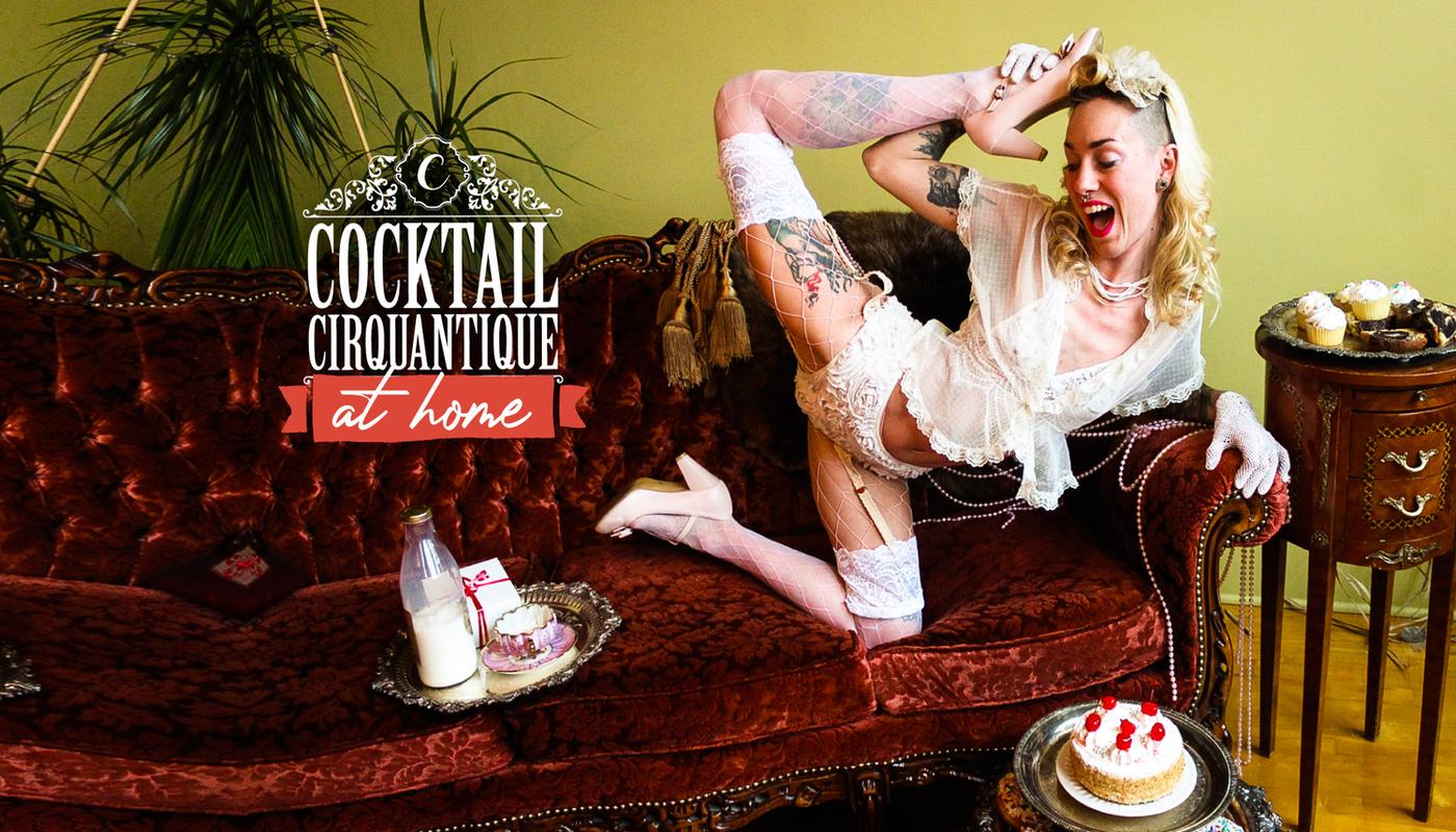 Cocktail Cirquantique @Home - Circus Events - CircusTalk