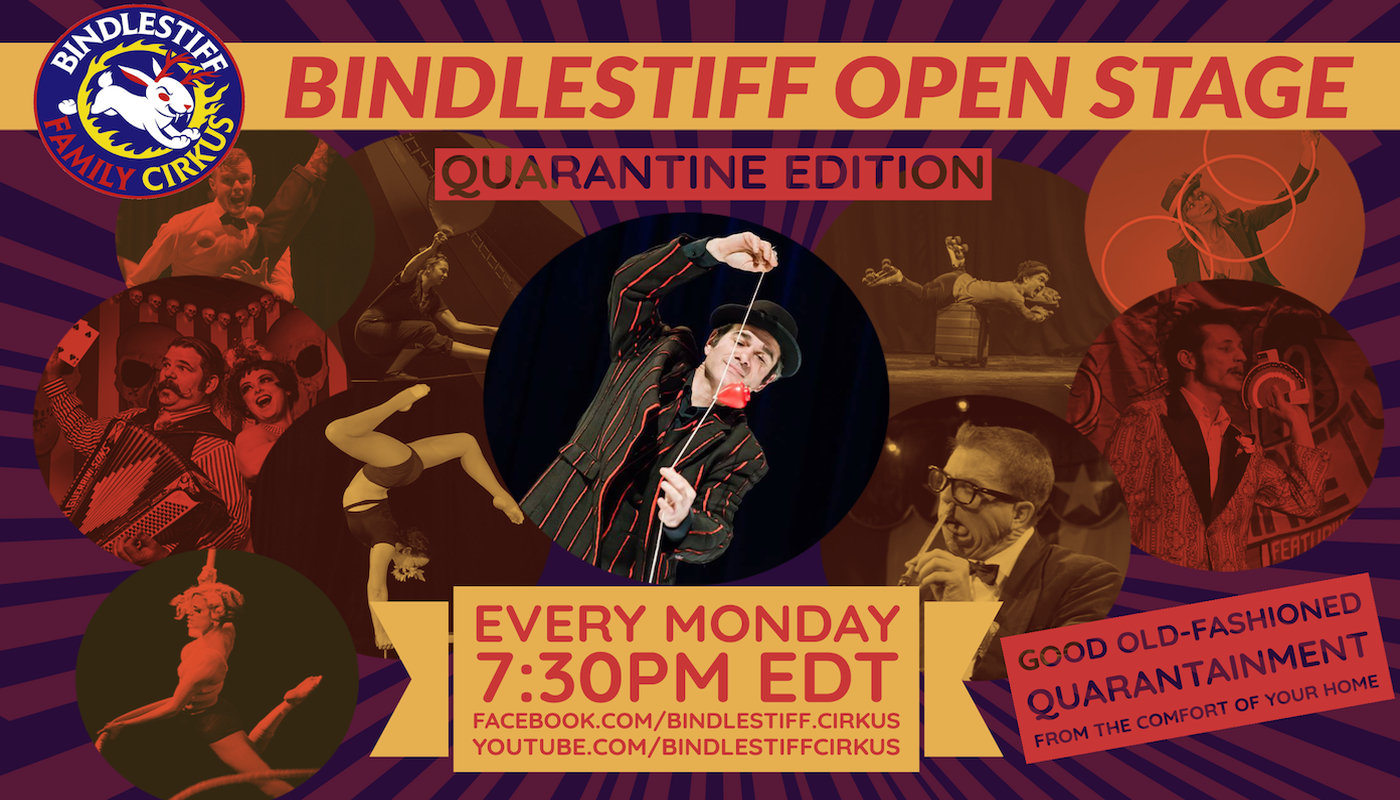Bindlestiff Open Stage Variety Show - Weekly Livestream Edition! - Circus Events - CircusTalk