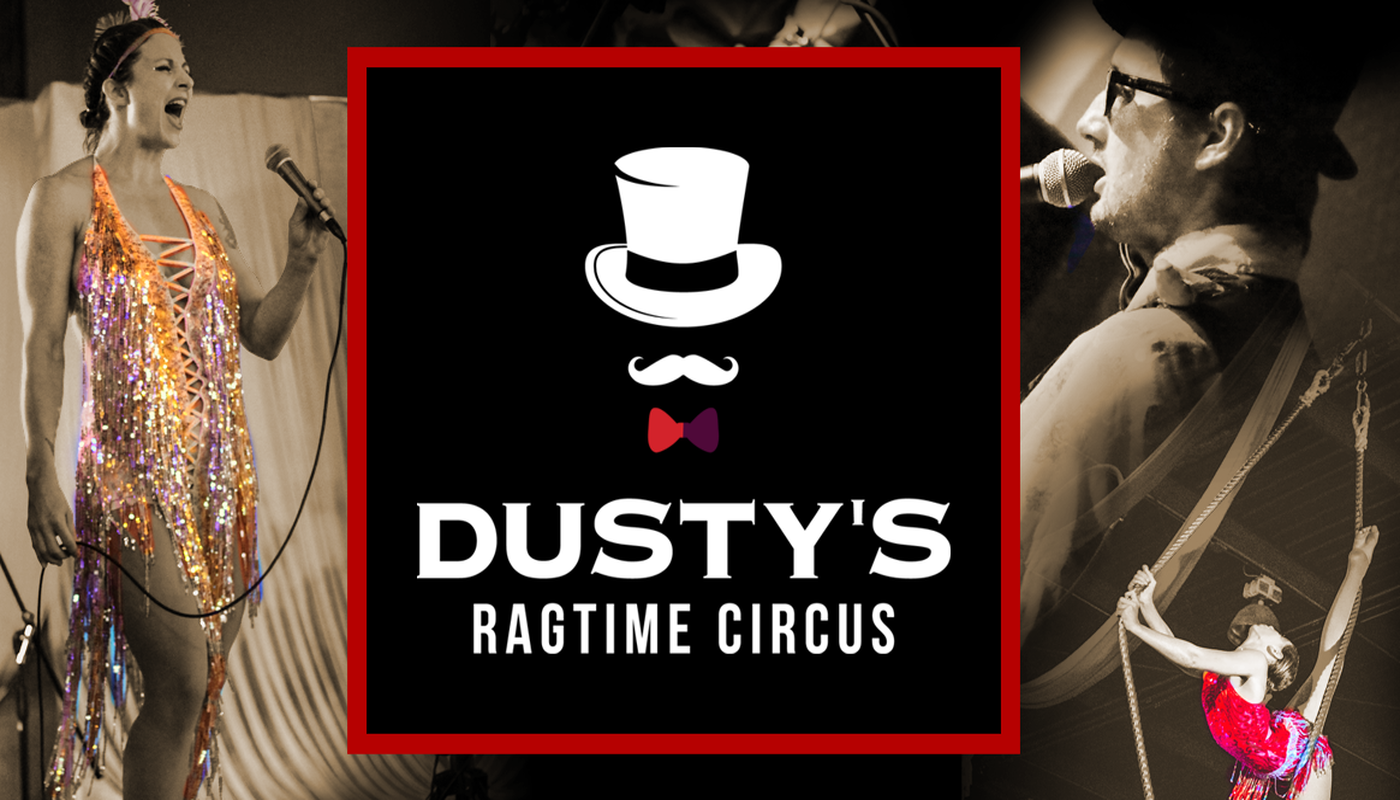 Dusty's Ragtime Circus - Circus Events - CircusTalk