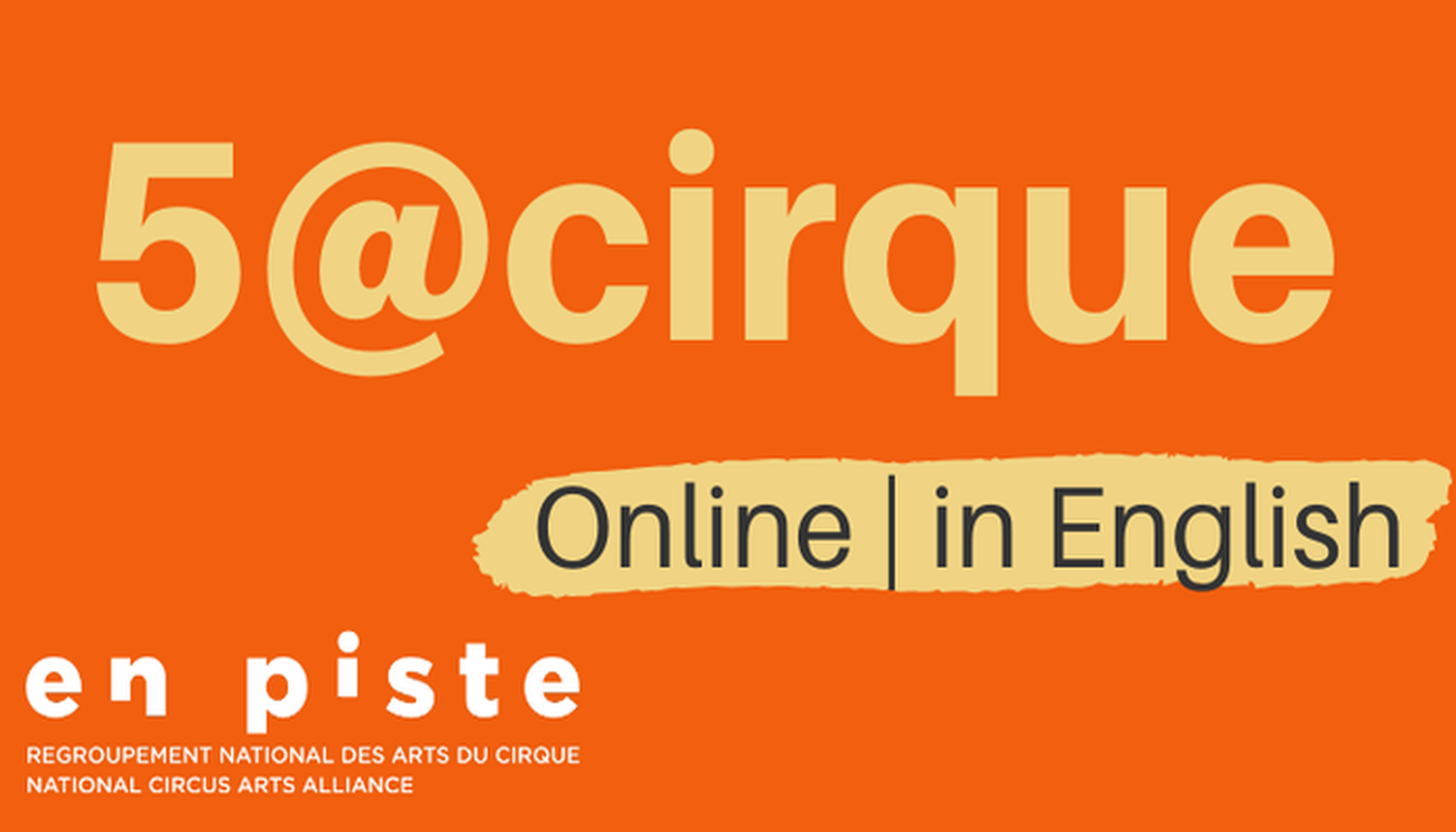 5@Cirque Chat #7 - Let's talk about relaunching the circus! - Circus Events - CircusTalk