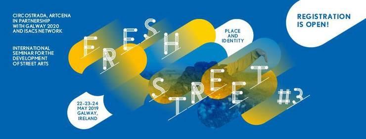 Fresh Street#3 in Galway! - Circus Events - CircusTalk