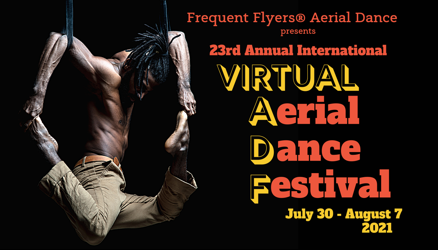 Frequent Flyers' Virtual Aerial Dance Festival 2021 - Circus Events - CircusTalk