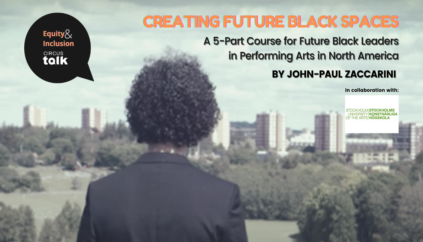 'Creating Future Black Spaces with John-Paul Zaccarini' - Circus Events - CircusTalk