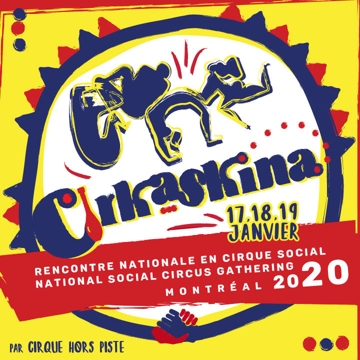 Cirkaskina - National Social Circus Gathering - Circus Events - CircusTalk