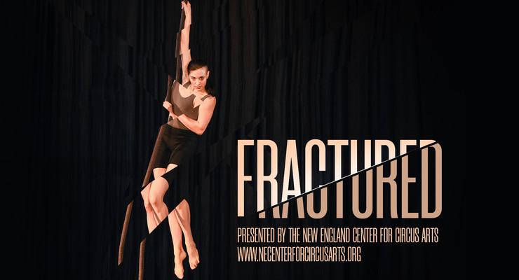 Fractured - Circus Events - CircusTalk