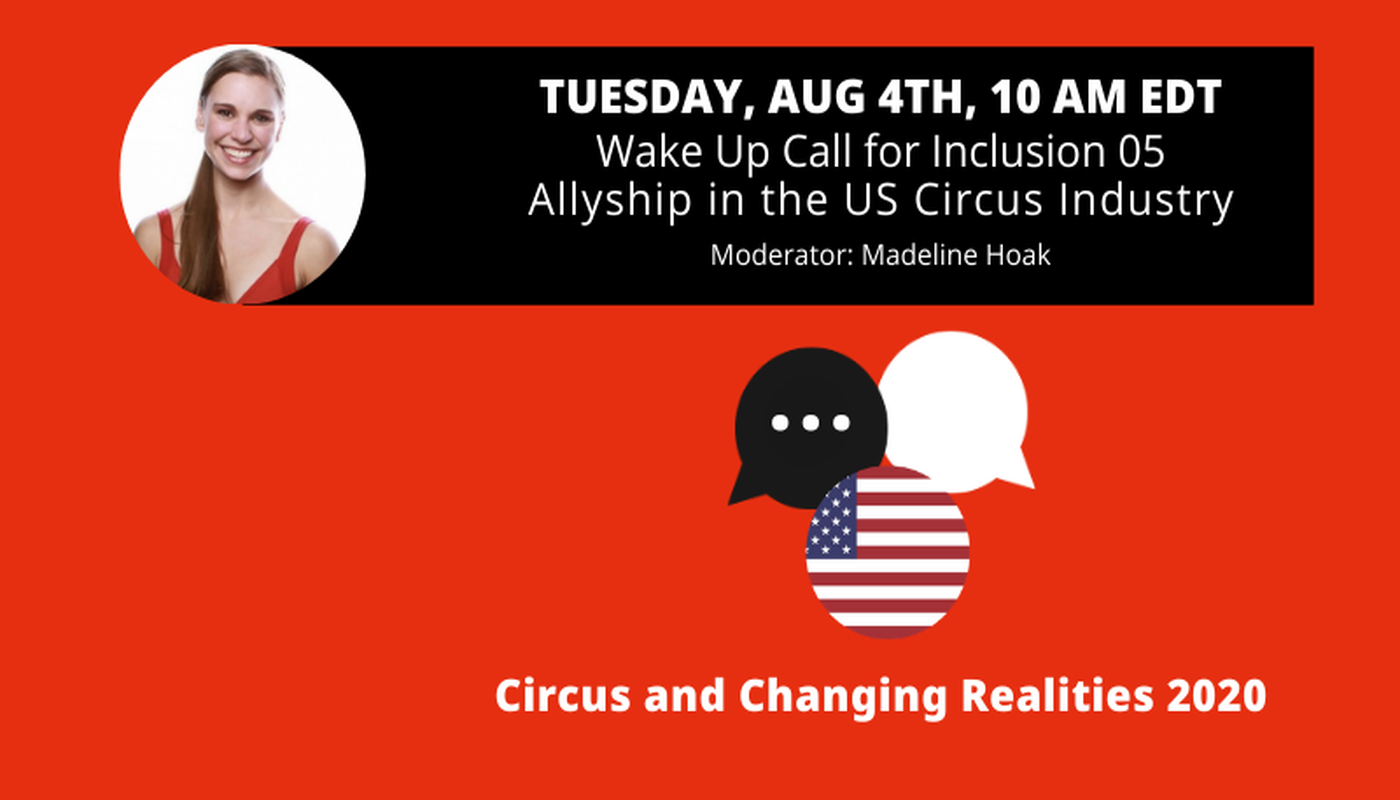 Wake Up Call for Inclusion Allyship in the US Circus Industry - Circus Events - CircusTalk