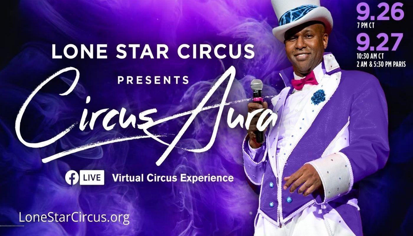Lone Star Circus presents Circus Aura, Sunday matinee - Circus Events - CircusTalk