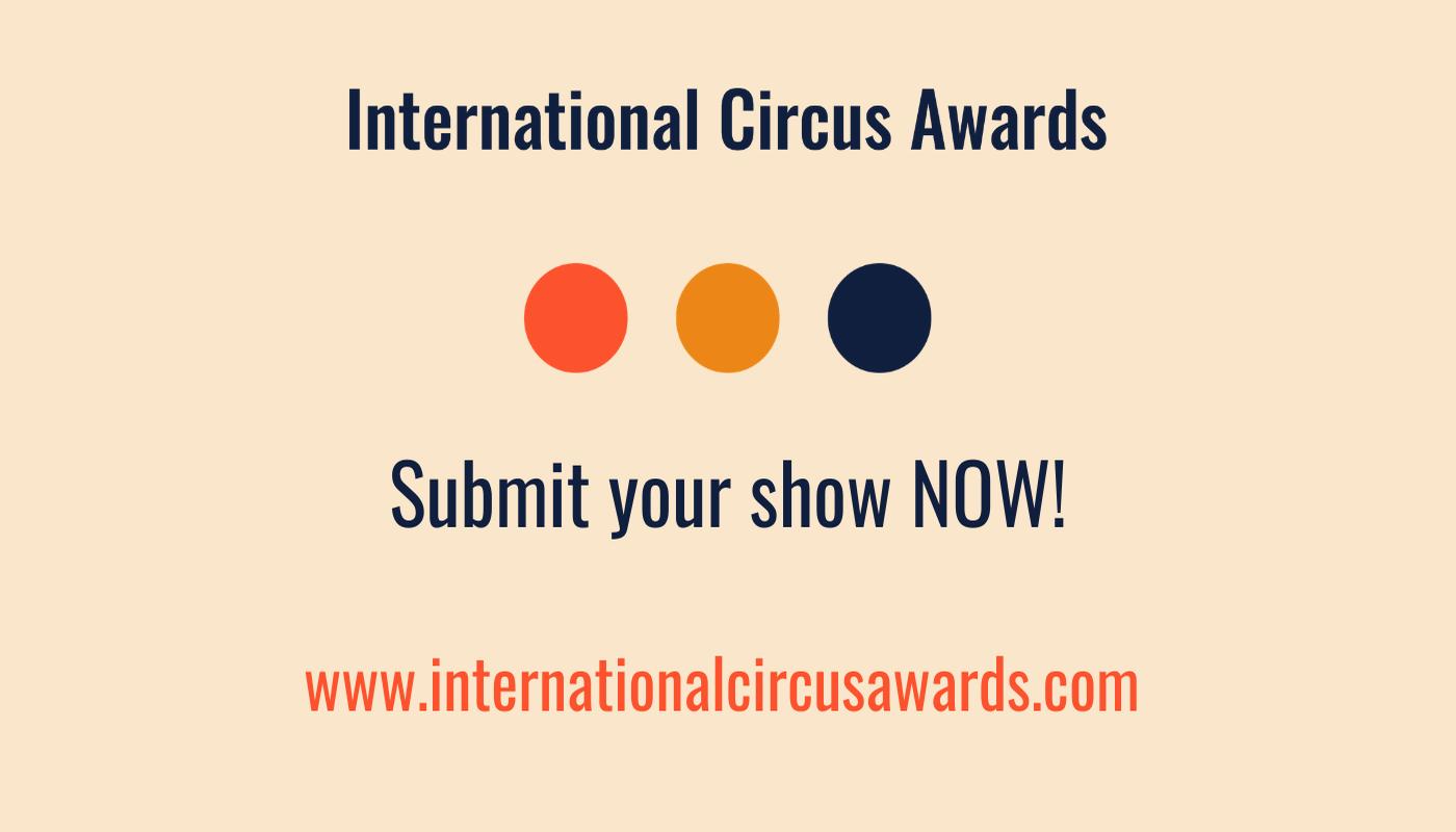 International Circus Awards Submissions - Circus Events - CircusTalk