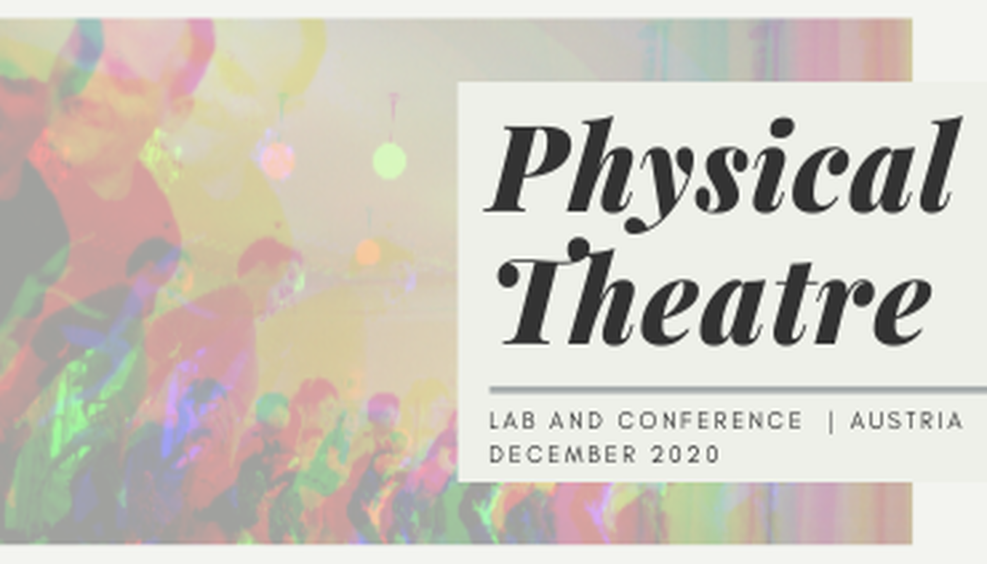 International Physical Theatre Lab & Conference  - Circus Events - CircusTalk