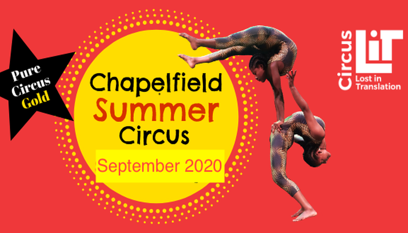 Chapelfield Summer Circus  Festival 2020 - Circus Events - CircusTalk