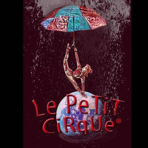 Le PeTiT CiRqUe® Summer Intensive (Audition Required) - Circus Events - CircusTalk