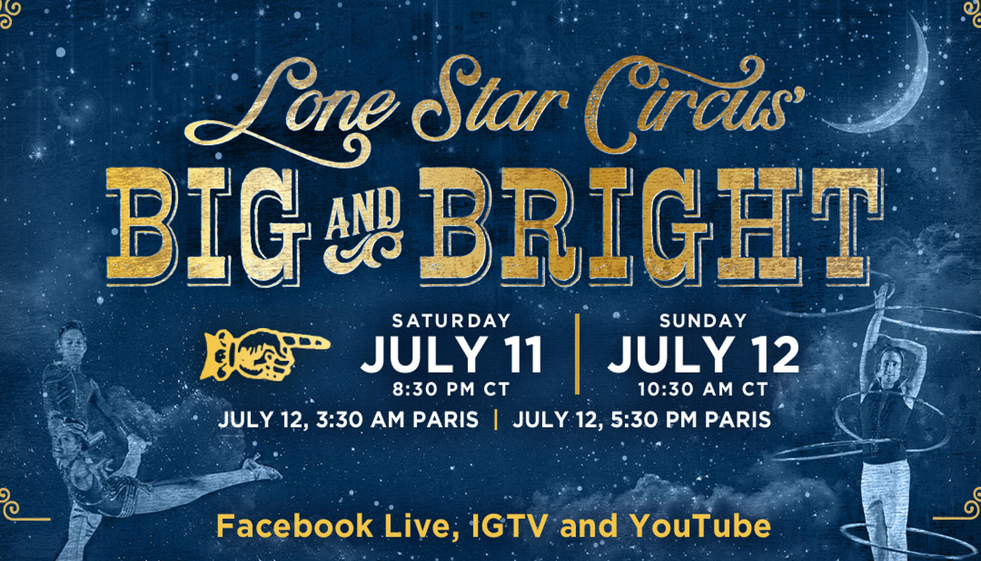 Lone Star Circus presents BIG AND BRIGHT - Circus Events - CircusTalk