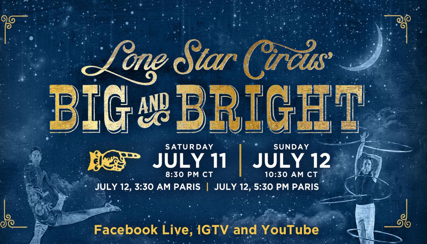 Lone Star Circus presents BIG AND BRIGHT - Circus Events - CircusTalk