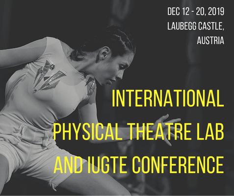 International Physical Theatre Workshop and IUGTE Conference - Circus Events - CircusTalk
