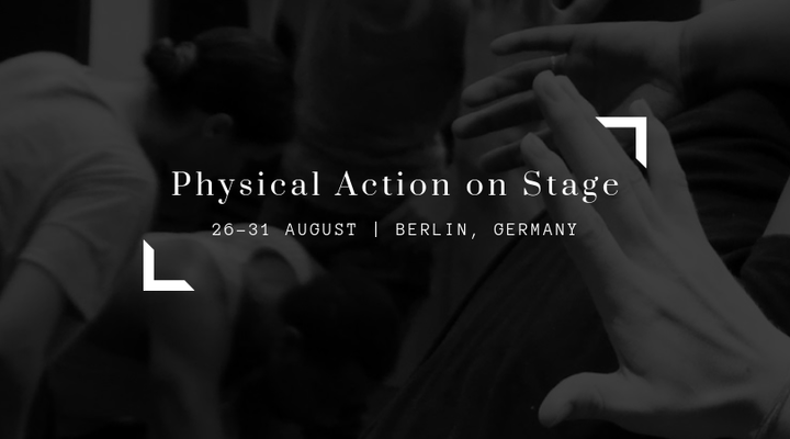 """International Workshop """"PHYSICAL ACTION ON STAGE"""" in Berlin - Circus Events - CircusTalk"""