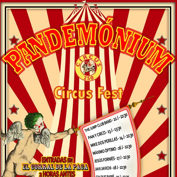 VI FESTIVAL DE LAS ARTES VI & PANDEMONIUM CIRCUS FEST - Circus Events - CircusTalk