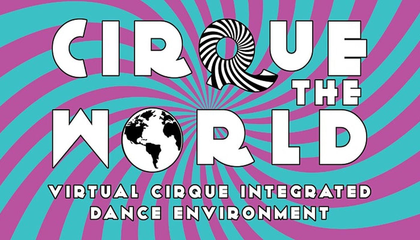 CIRQUE THE WORLD - Circus Events - CircusTalk