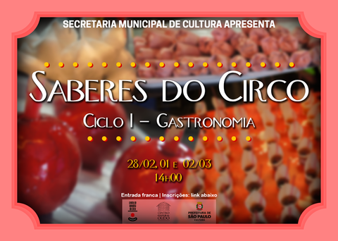 KNOWLEDGE OF THE CIRCUS: CYCLE I - GASTRONOMY - Circus Events - CircusTalk