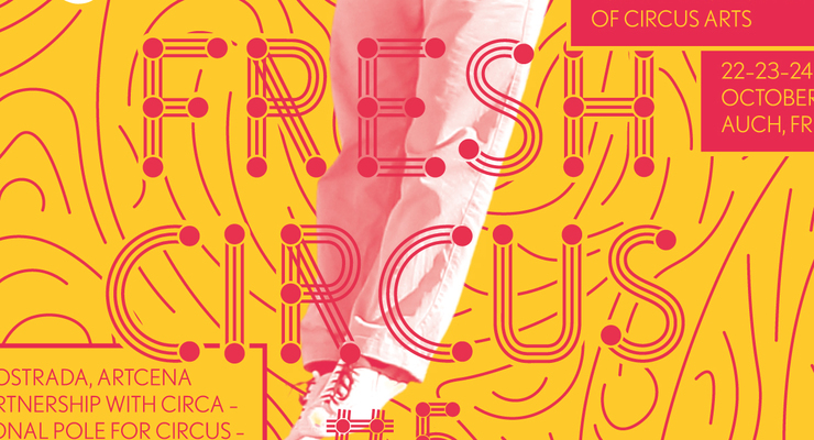 FRESH CIRCUS#5 - Circus Events - CircusTalk