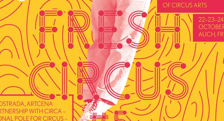 FRESH CIRCUS#5 - Circus Events - CircusTalk