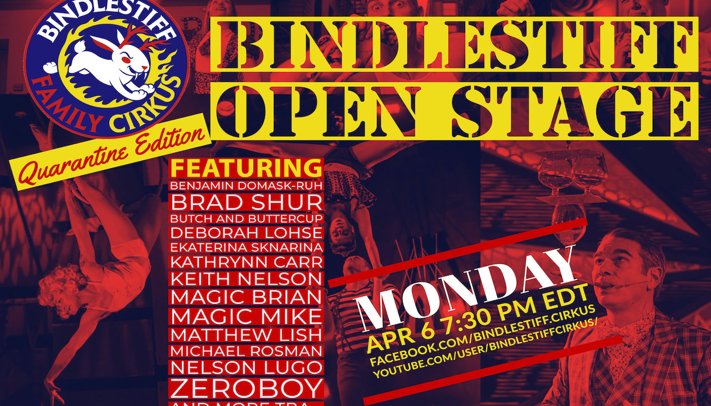 Bindlestiff Open Stage Variety Show - Livestream Edition! - Circus Events - CircusTalk