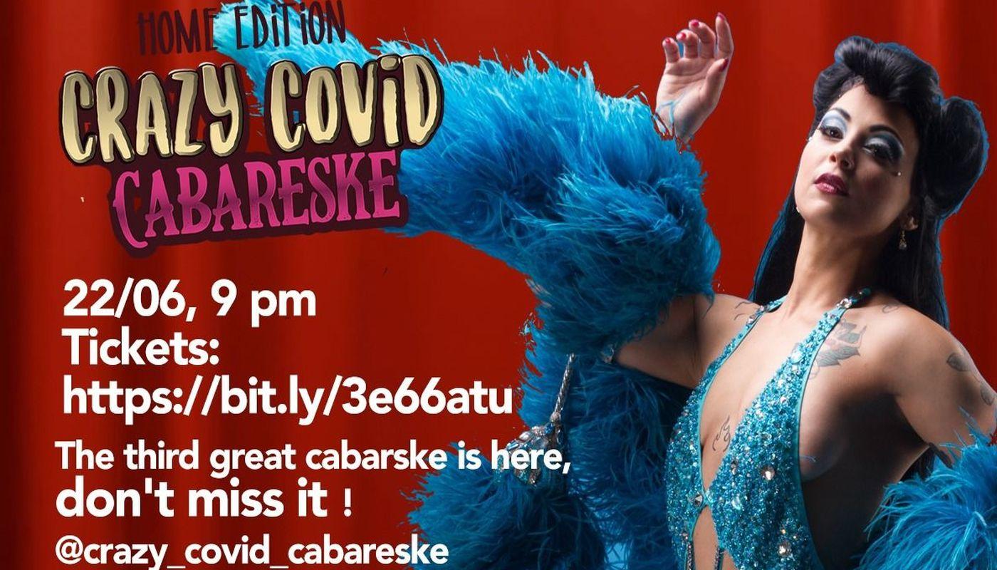 Crazy Covid Cabareske - Circus Events - CircusTalk