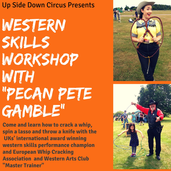 Western Skills with Pecan Pete Gamble - Circus Events - CircusTalk
