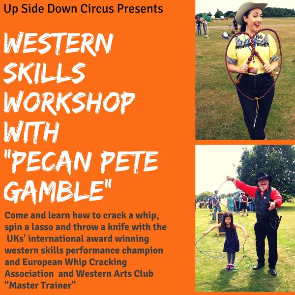 Western Skills with Pecan Pete Gamble - Circus Events - CircusTalk