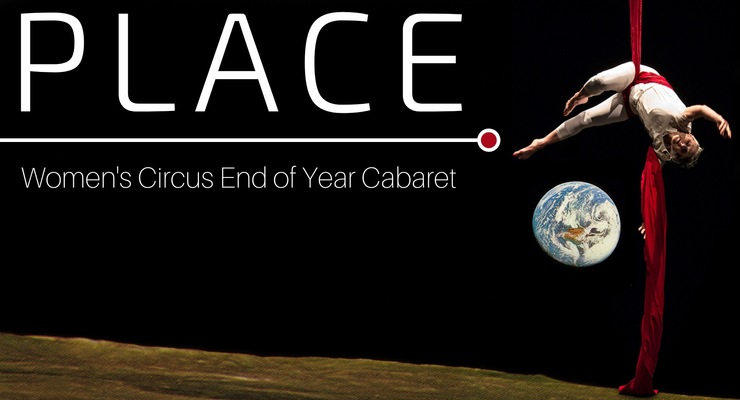 PLACE: End of Year Cabaret - Circus Events - CircusTalk