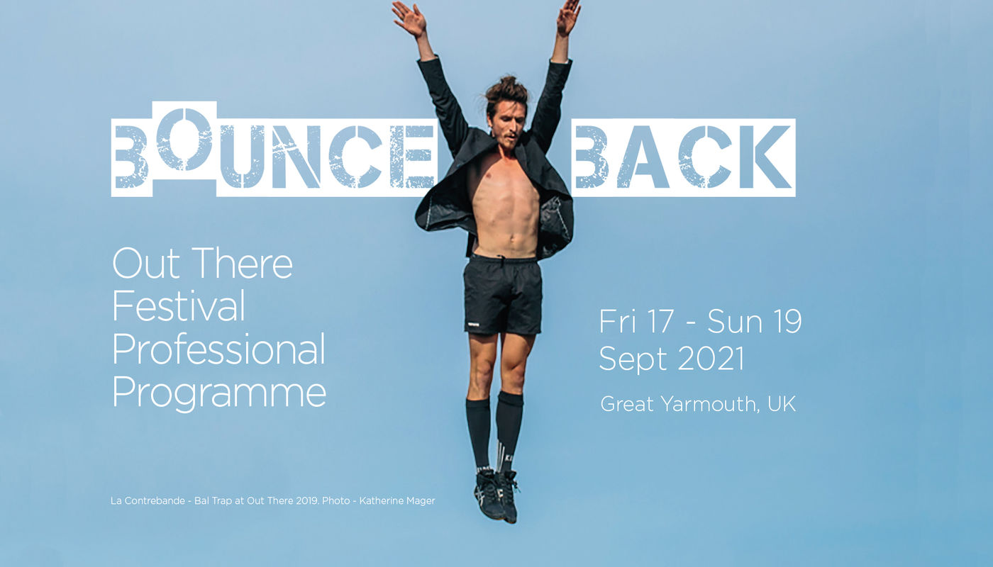 Bounce Back! - Out There Festival Professional Programme - Circus Events - CircusTalk