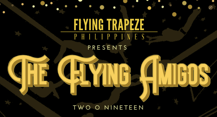 The Flying Amigos : Two O Nineteen - Circus Events - CircusTalk