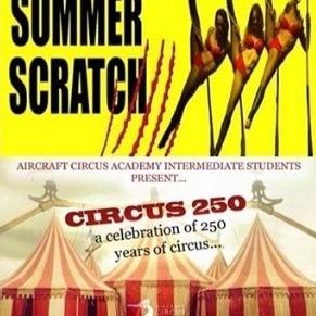 Summer scratch and circus 250 show - Circus Events - CircusTalk
