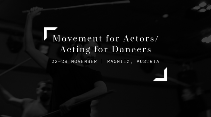 MOVEMENT FOR ACTORS / ACTING FOR DANCERS  - Circus Events - CircusTalk