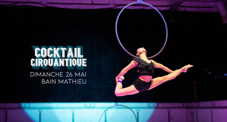 COCKTAIL CIRQUANTIQUE - Circus Events - CircusTalk