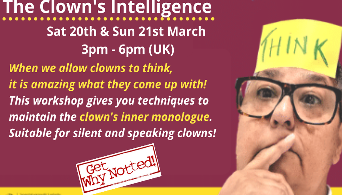 THE CLOWN'S INTELLIGENCE - the Inner Monologue - Circus Events - CircusTalk