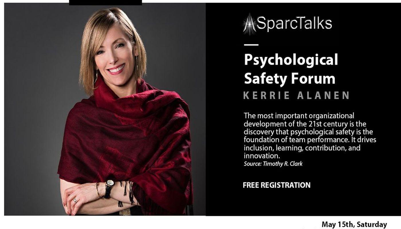 SparcTalks Forum - Psychological Safety - Circus Events - CircusTalk