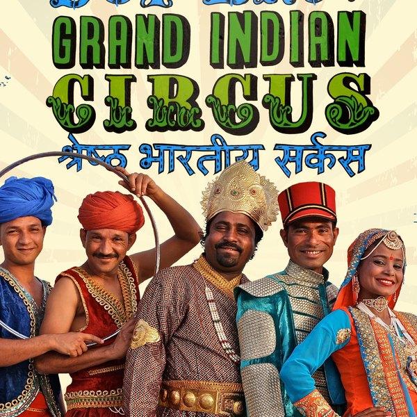 D & F Bros. Grand Indian Circus - Circus Events - CircusTalk