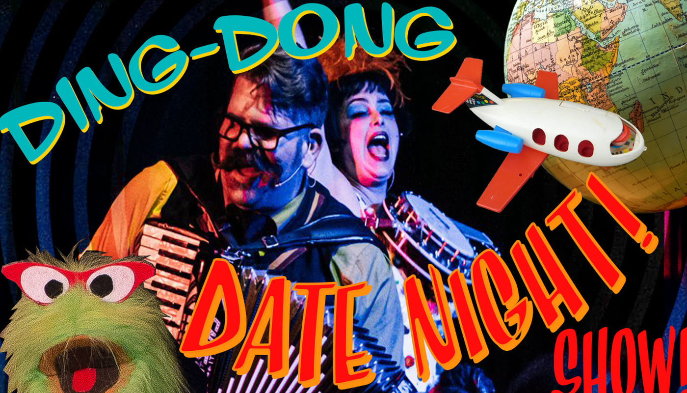 Ding Dong Date Nite variety show - Circus Events - CircusTalk