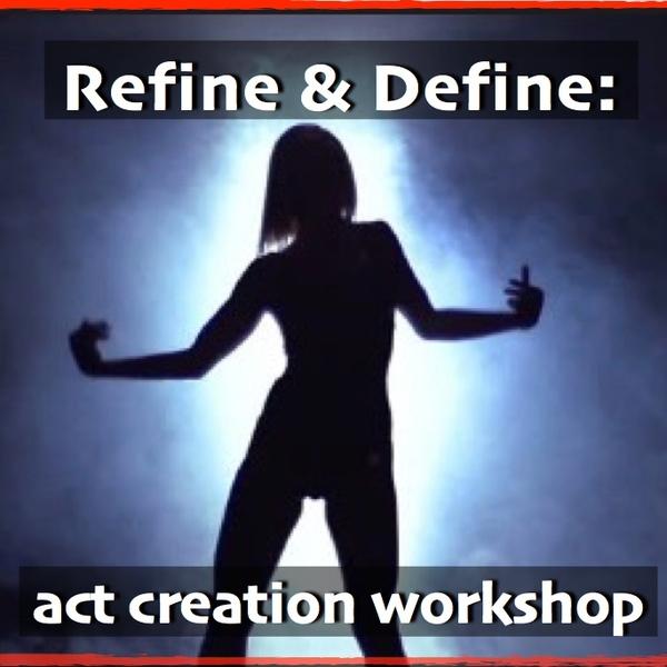 Refine & Define : act creation workshop - Circus Events - CircusTalk