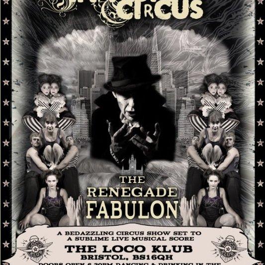 The Renegade Fabulon - Circus Events - CircusTalk