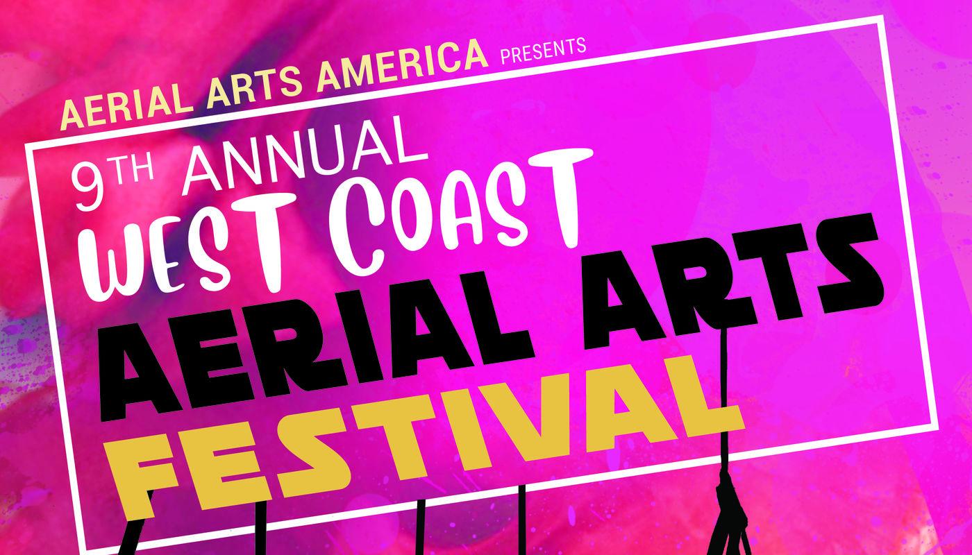 9th West Coast Aerial Arts Festival